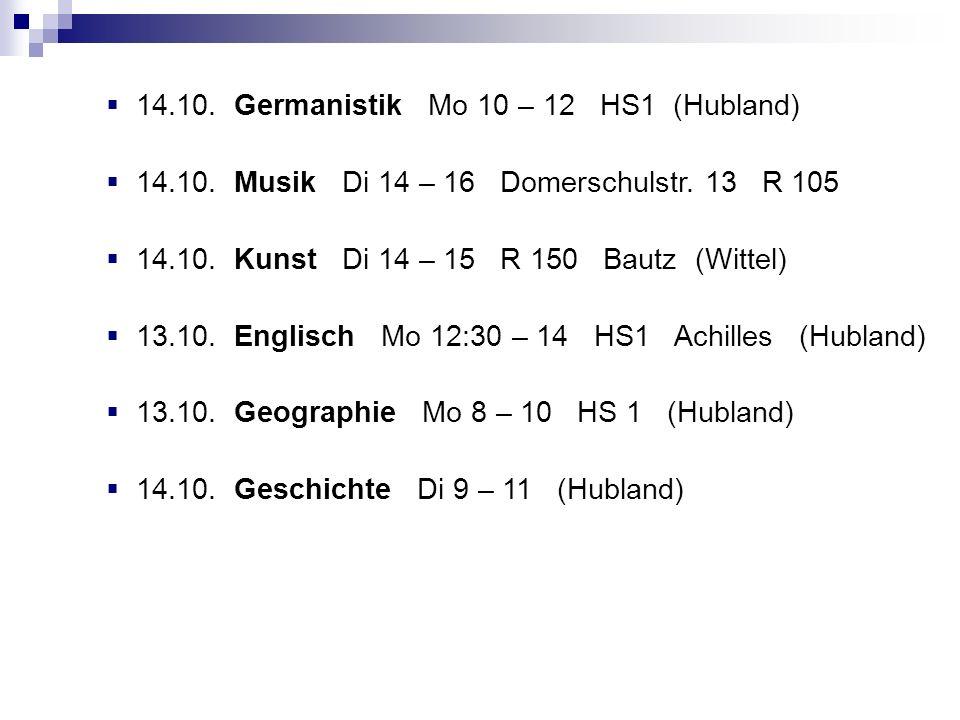 14.10. Germanistik Mo 10 – 12 HS1 (Hubland)