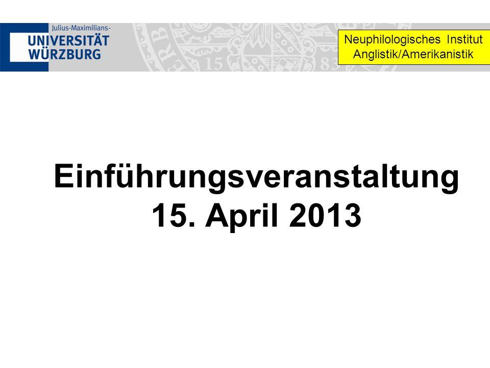 Einführungsveranstaltung 15. April 2013