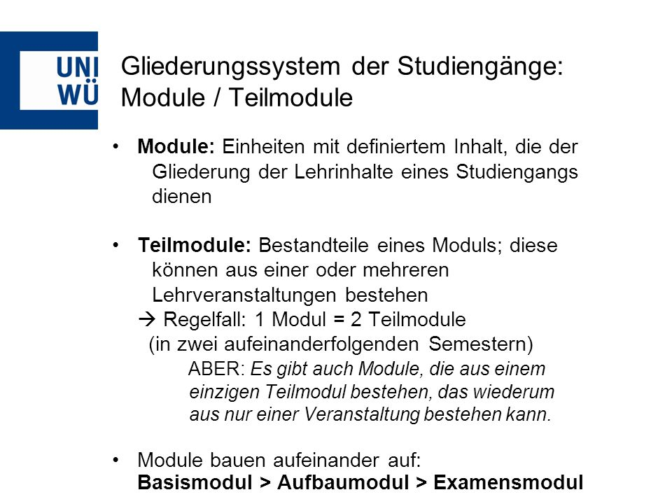 Gliederungssystem der Studiengänge: Module / Teilmodule