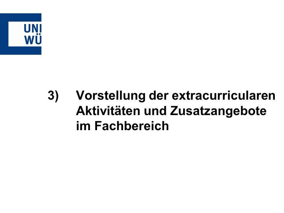 3). Vorstellung der extracurricularen. Aktivitäten und Zusatzangebote
