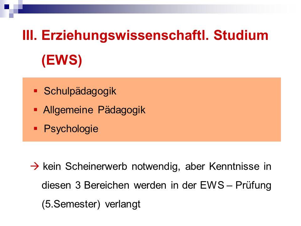 III. Erziehungswissenschaftl. Studium (EWS)