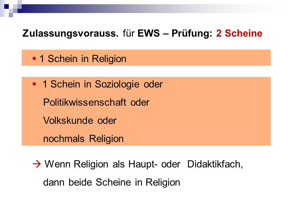 Zulassungsvorauss. für EWS – Prüfung: 2 Scheine