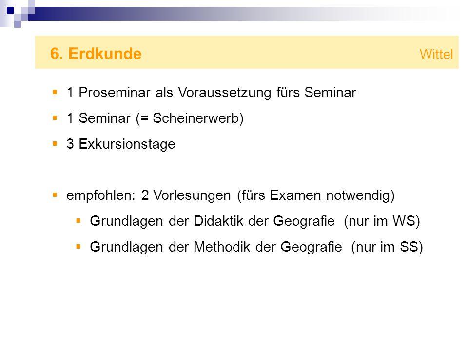 6. Erdkunde Wittel 1 Proseminar als Voraussetzung fürs Seminar