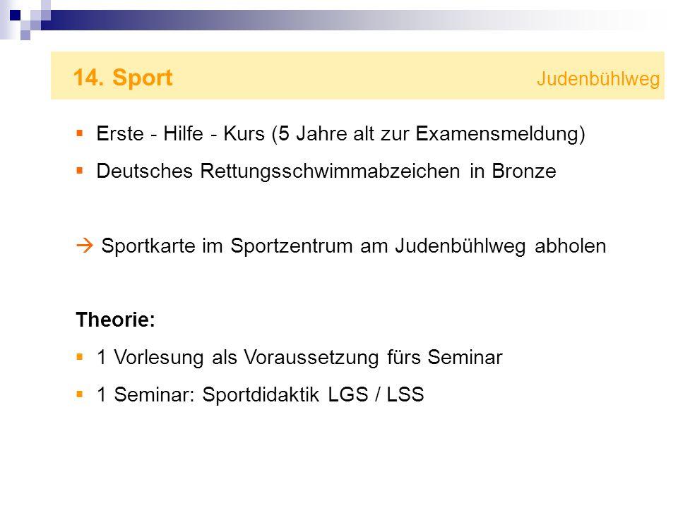 14. Sport Judenbühlweg Erste - Hilfe - Kurs (5 Jahre alt zur Examensmeldung)