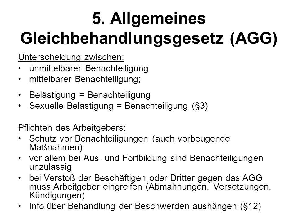 5. Allgemeines Gleichbehandlungsgesetz (AGG)