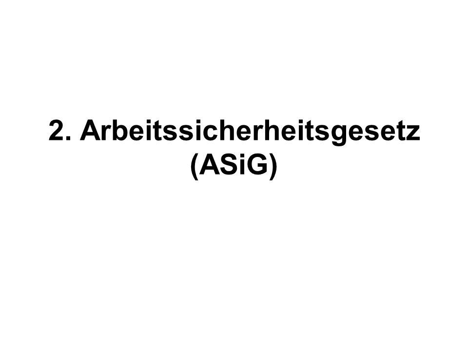 2. Arbeitssicherheitsgesetz (ASiG)