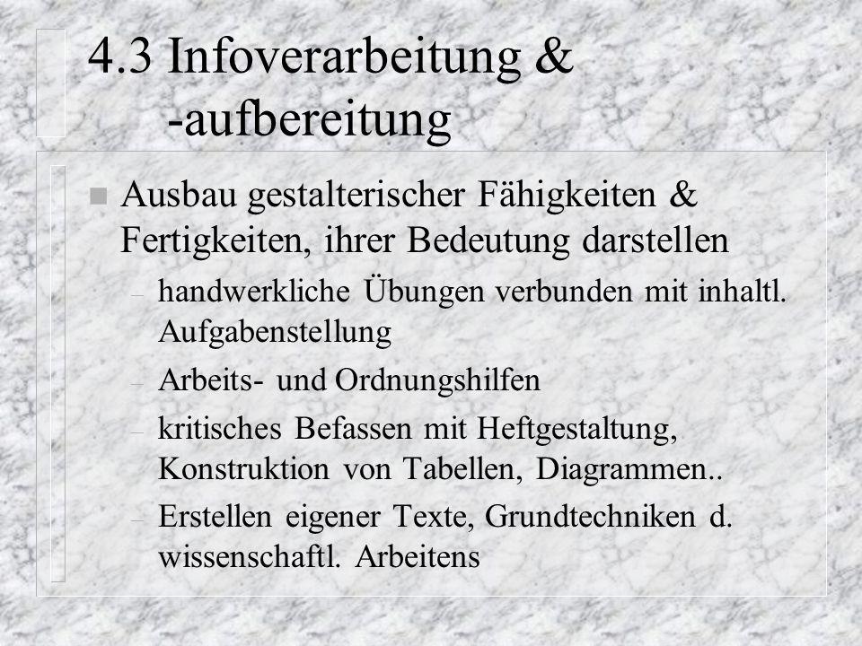 4.3 Infoverarbeitung & -aufbereitung