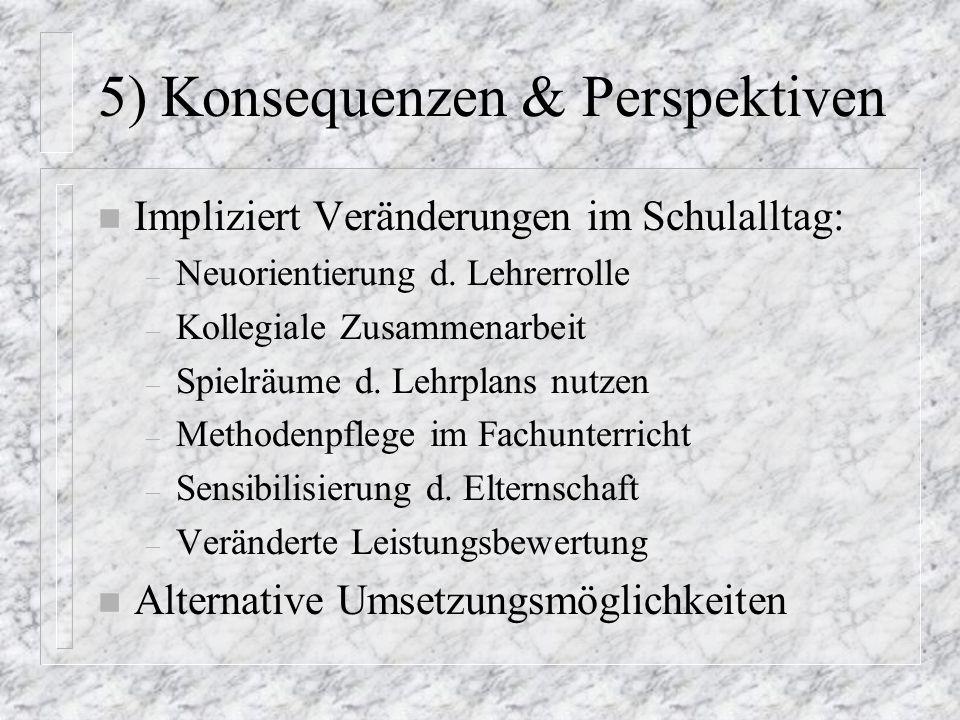 5) Konsequenzen & Perspektiven
