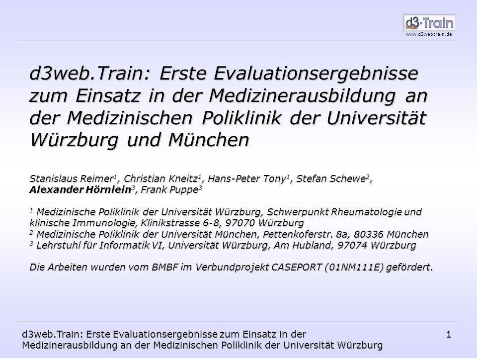 d3web.Train: Erste Evaluationsergebnisse zum Einsatz in der Medizinerausbildung an der Medizinischen Poliklinik der Universität Würzburg und München
