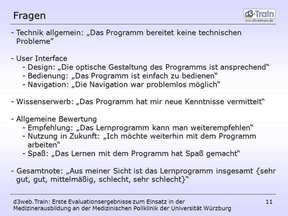 """FragenTechnik allgemein: """"Das Programm bereitet keine technischen Probleme User Interface."""