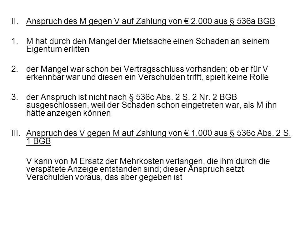 II. Anspruch des M gegen V auf Zahlung von € 2.000 aus § 536a BGB