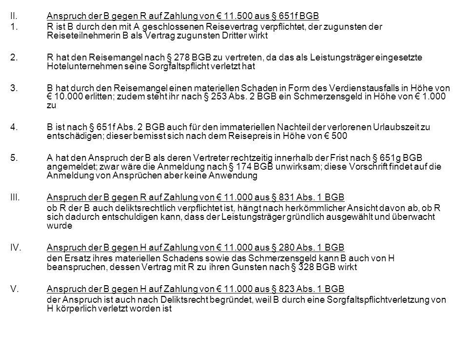 II. Anspruch der B gegen R auf Zahlung von € 11.500 aus § 651f BGB