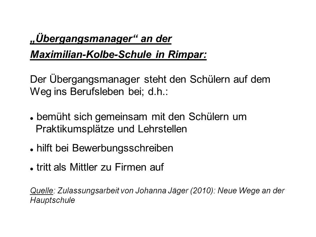 """Übergangsmanager an der Maximilian-Kolbe-Schule in Rimpar:"