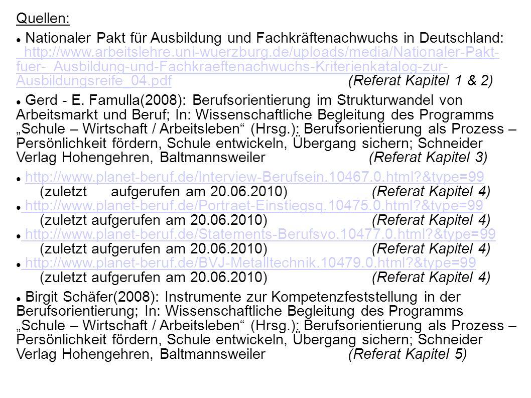 Quellen: Nationaler Pakt für Ausbildung und Fachkräftenachwuchs in Deutschland: