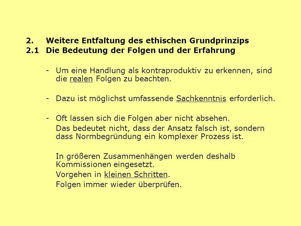 2. Weitere Entfaltung des ethischen Grundprinzips