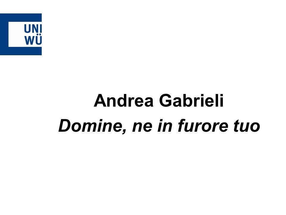 Andrea Gabrieli Domine, ne in furore tuo