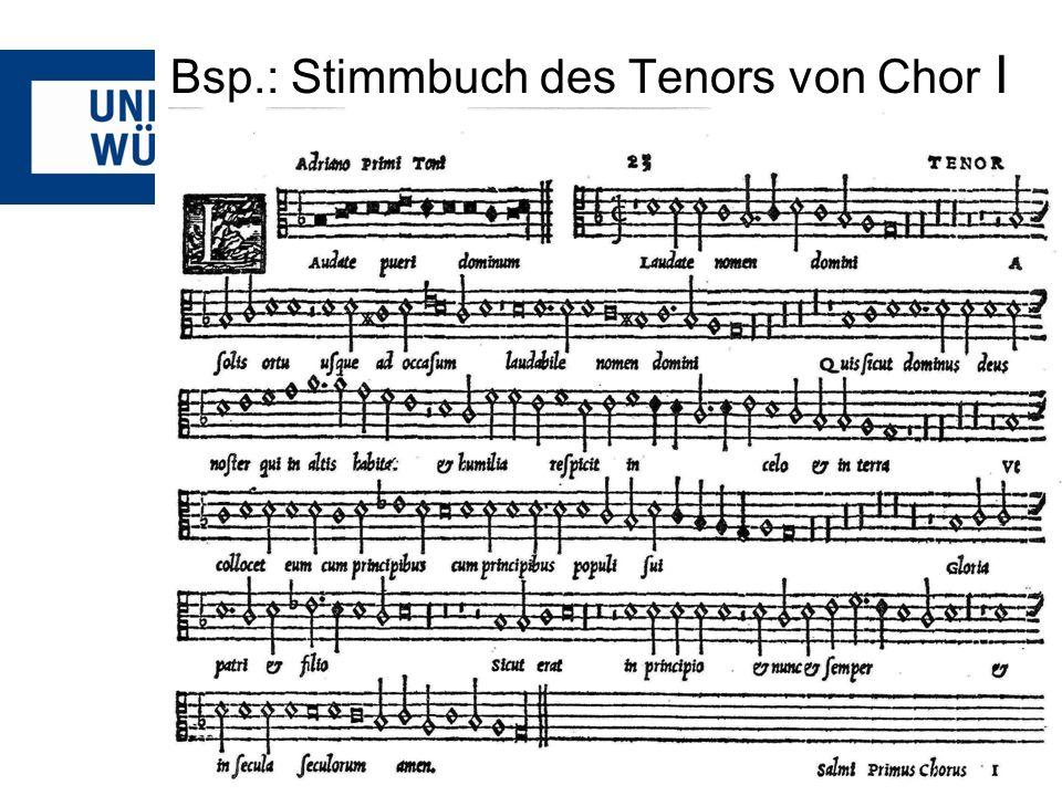 Bsp.: Stimmbuch des Tenors von Chor I