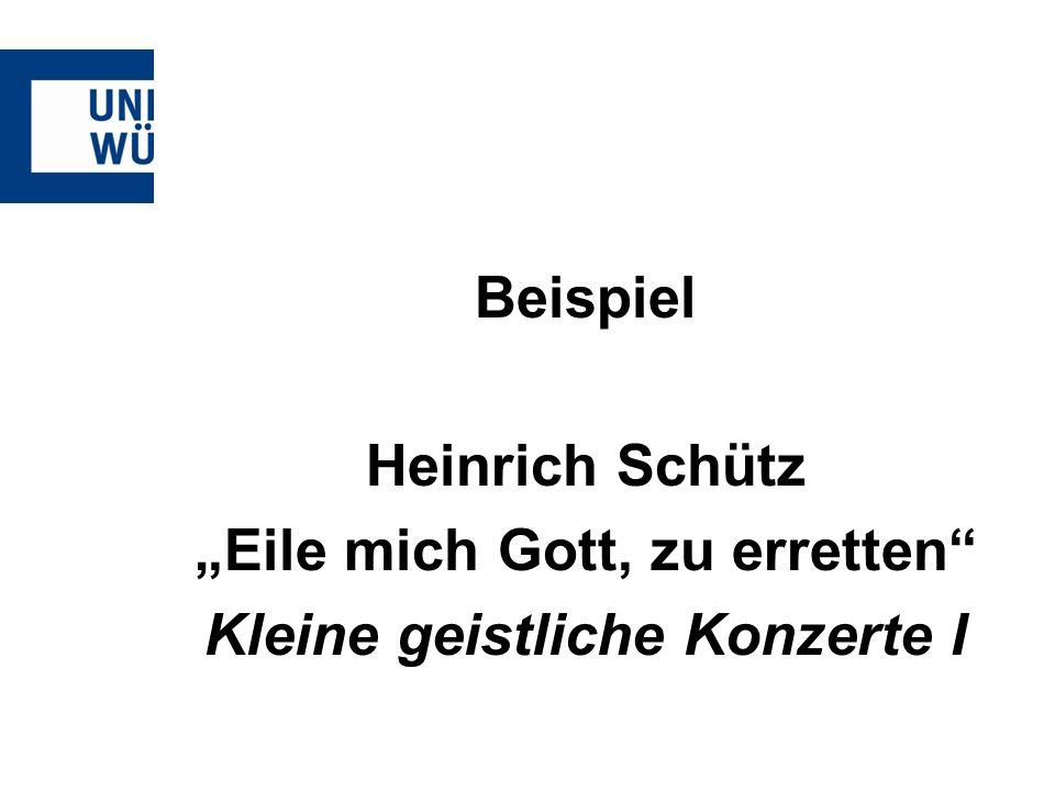 """""""Eile mich Gott, zu erretten Kleine geistliche Konzerte I"""