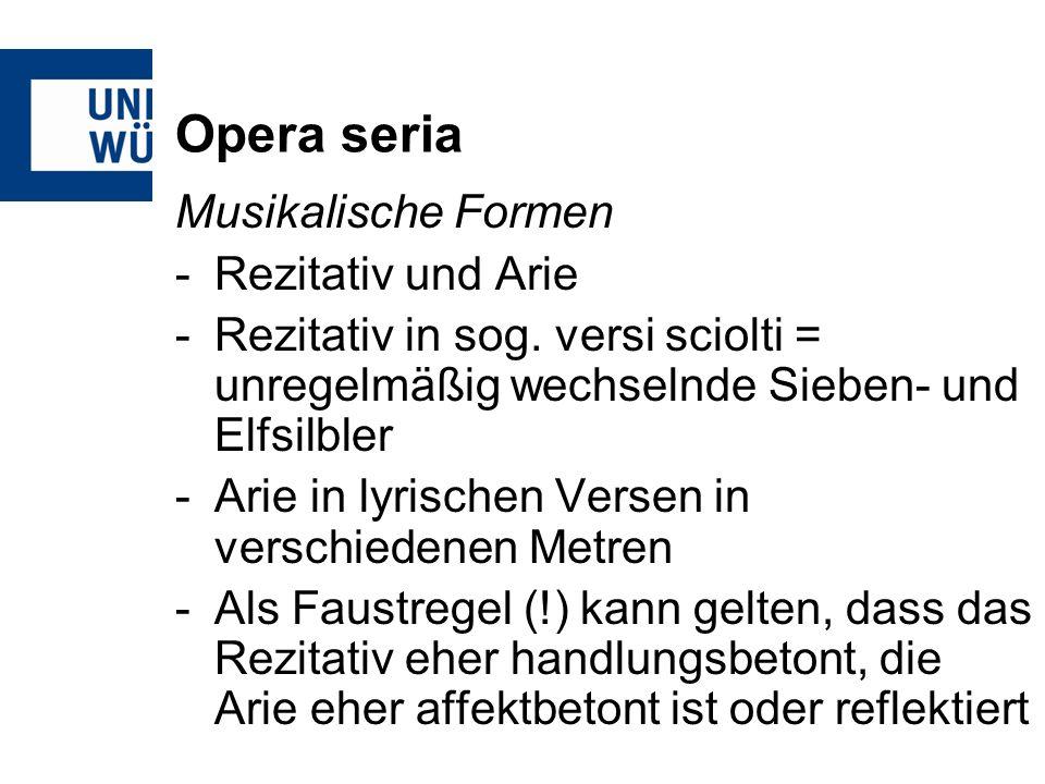 Opera seria Musikalische Formen Rezitativ und Arie