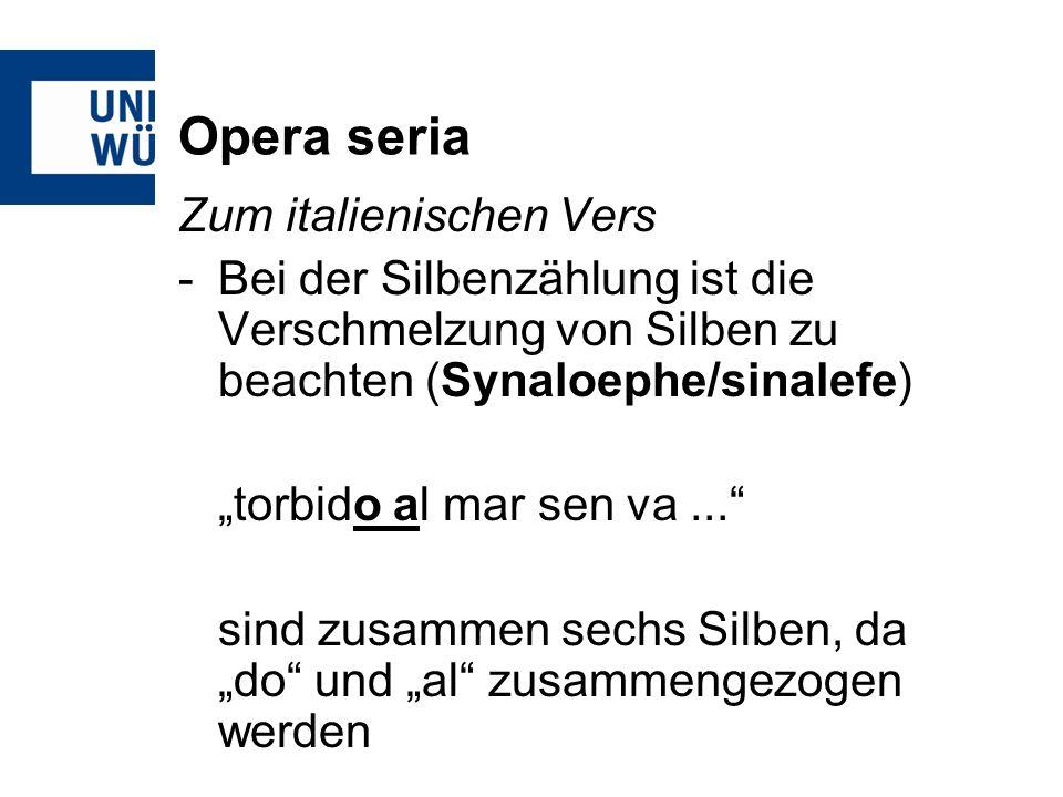 Opera seria Zum italienischen Vers