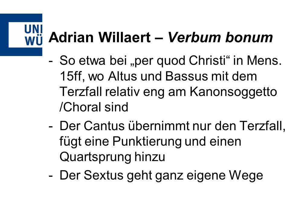 Adrian Willaert – Verbum bonum
