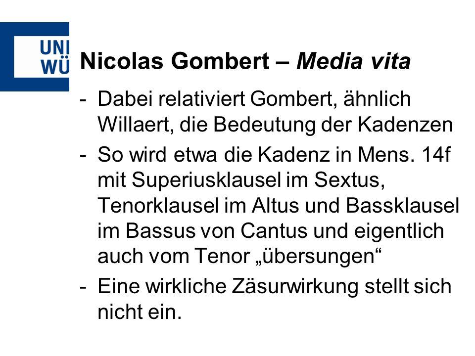 Nicolas Gombert – Media vita
