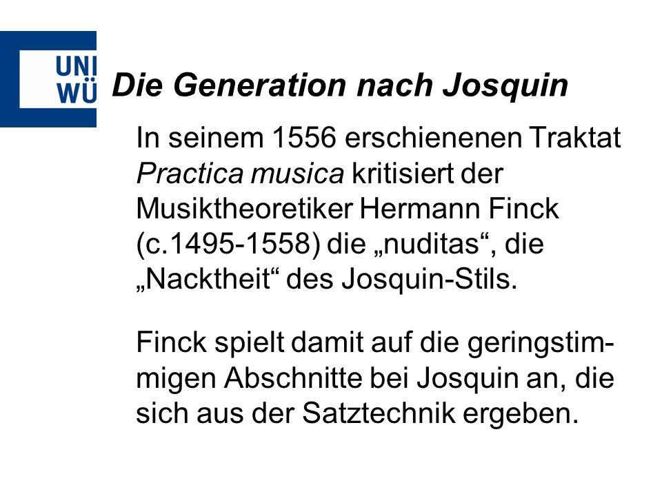 Die Generation nach Josquin