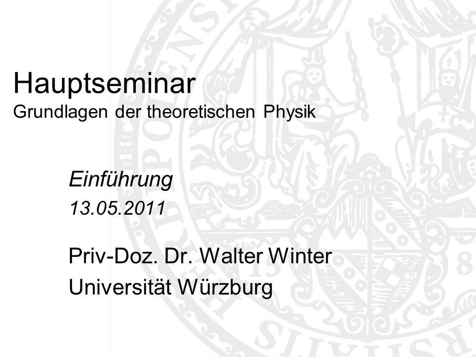 Hauptseminar Grundlagen der theoretischen Physik