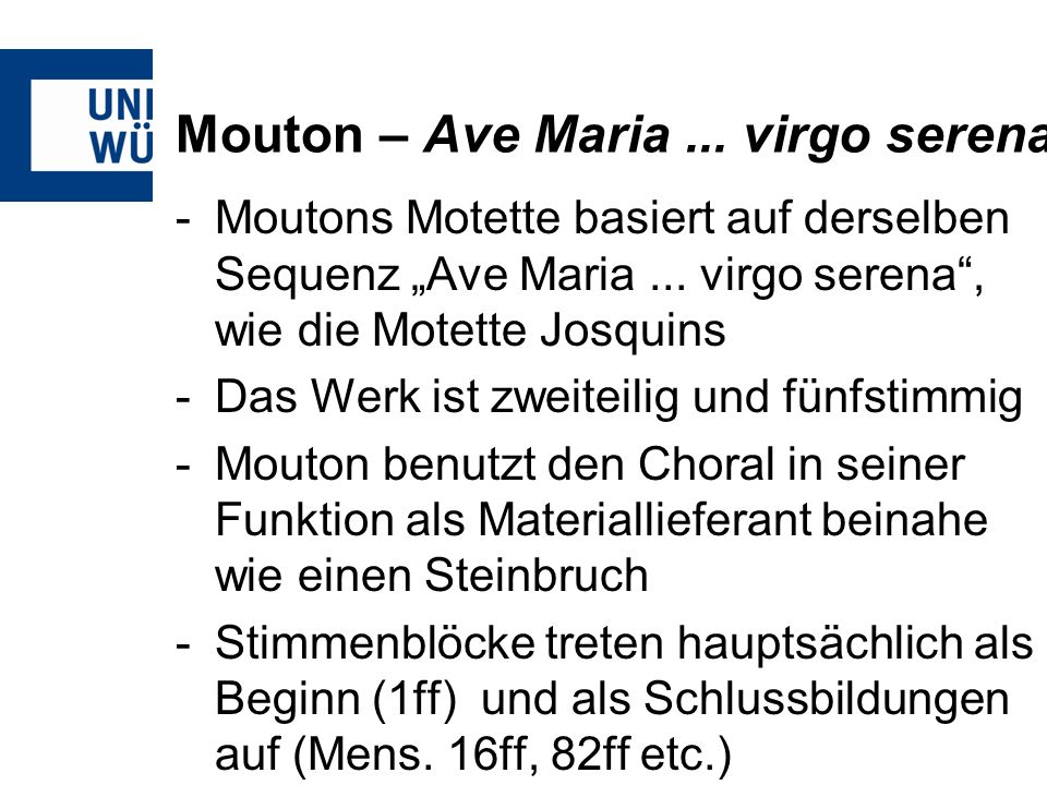 Mouton – Ave Maria ... virgo serena