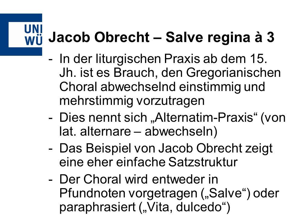 Jacob Obrecht – Salve regina à 3