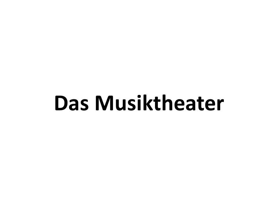Das Musiktheater