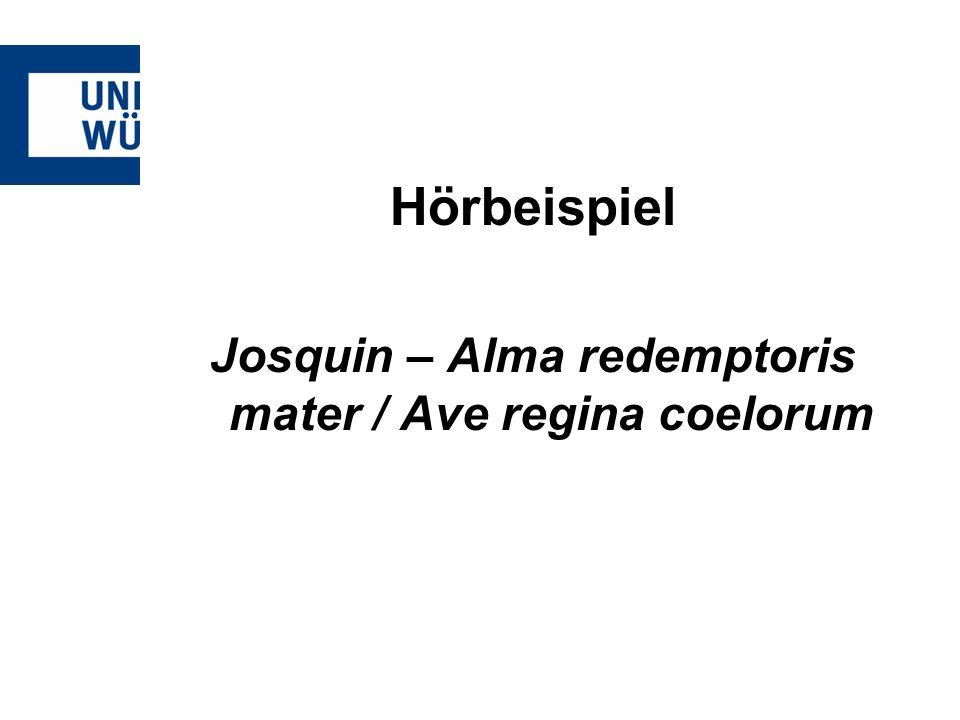 Josquin – Alma redemptoris mater / Ave regina coelorum