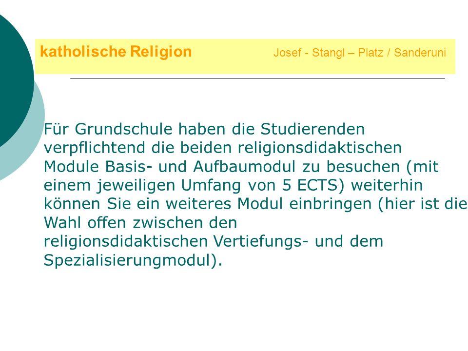 katholische Religion Josef - Stangl – Platz / Sanderuni