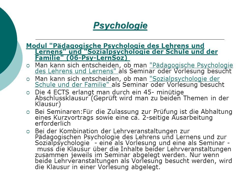 Psychologie Modul Pädagogische Psychologie des Lehrens und Lernens und Sozialpsychologie der Schule und der Familie (06-Psy-LernSoz)
