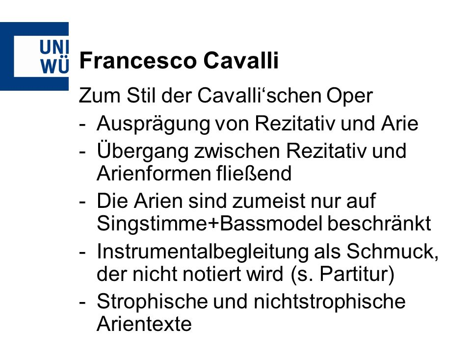 Francesco Cavalli Zum Stil der Cavalli'schen Oper