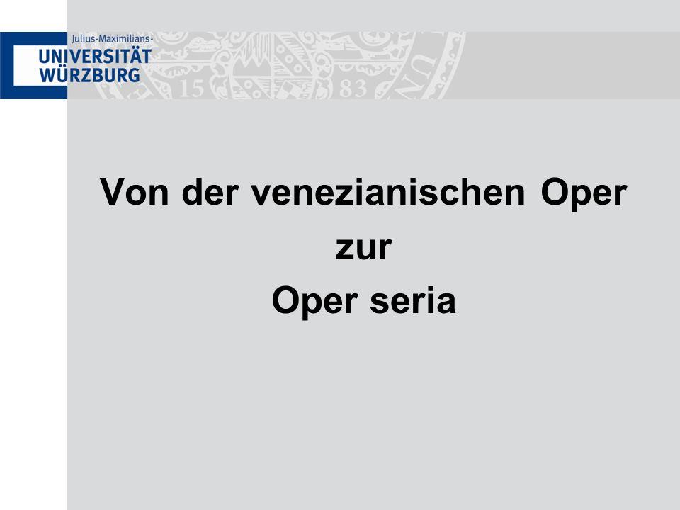 Von der venezianischen Oper