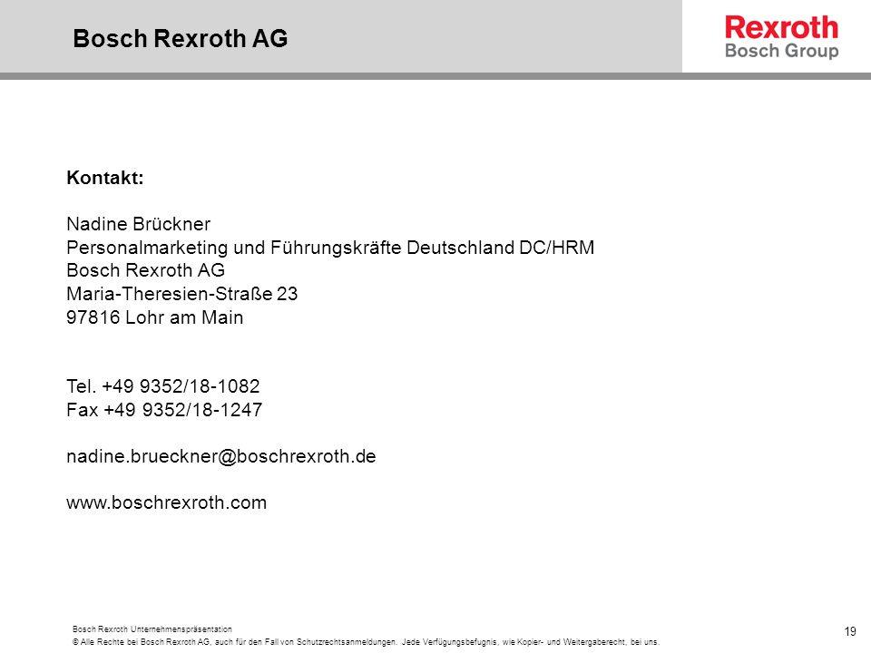 Bosch Rexroth AG Kontakt: Nadine Brückner