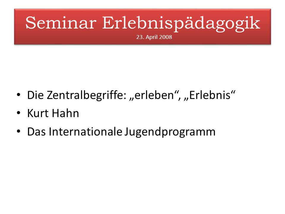 Seminar Erlebnispädagogik 23. April 2008