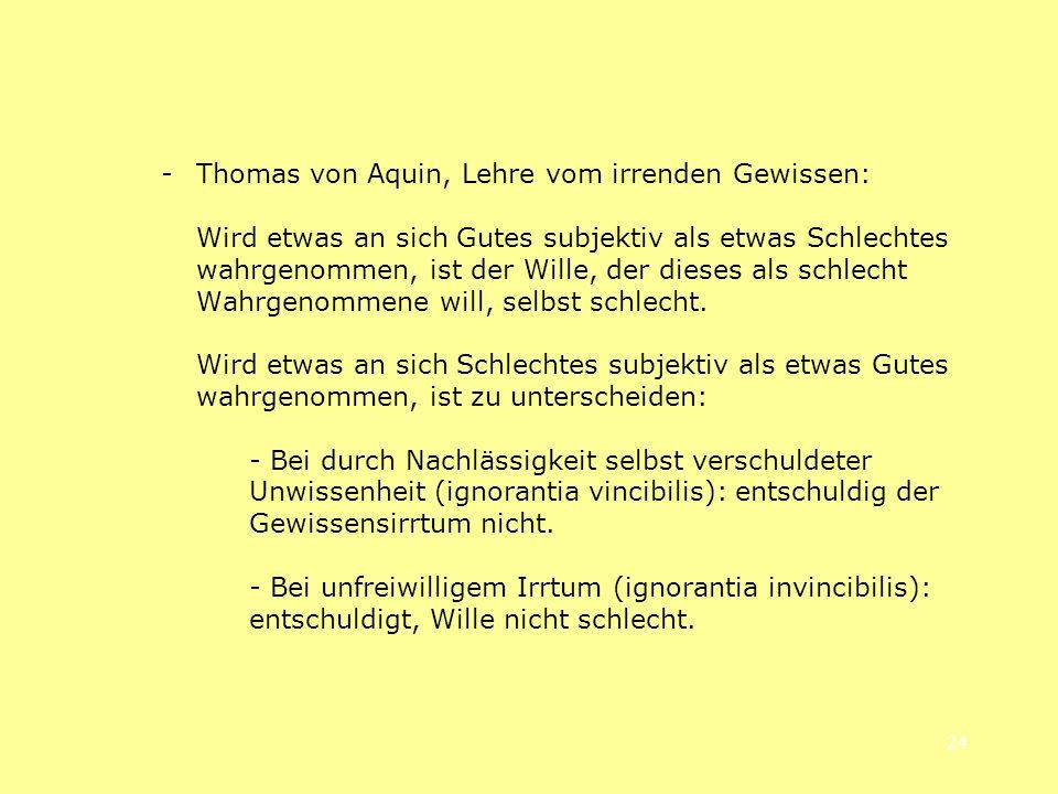 - Thomas von Aquin, Lehre vom irrenden Gewissen:
