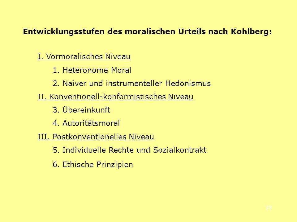 Entwicklungsstufen des moralischen Urteils nach Kohlberg: