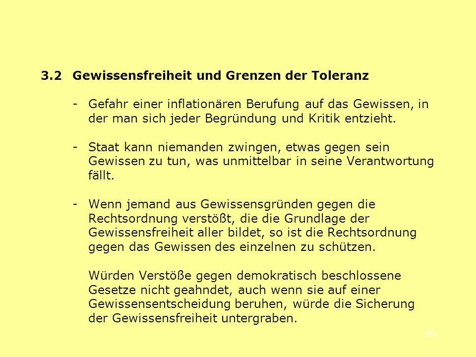 3.2 Gewissensfreiheit und Grenzen der Toleranz