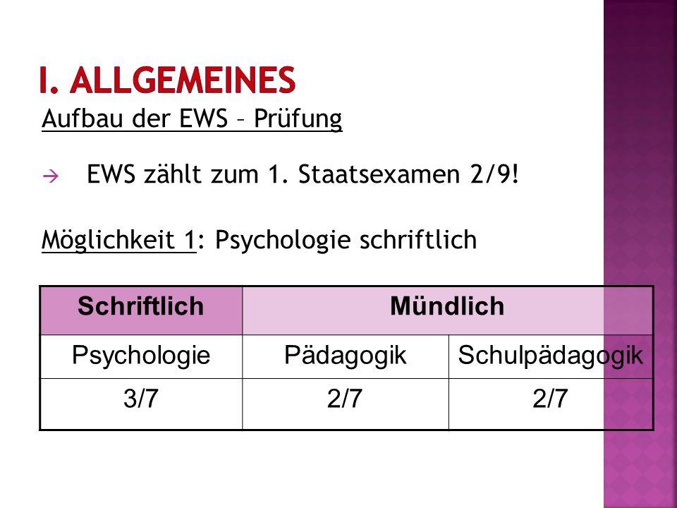 I. Allgemeines Aufbau der EWS – Prüfung