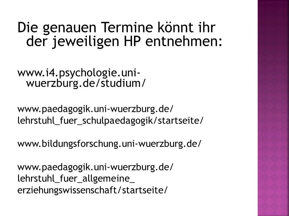 Die genauen Termine könnt ihr der jeweiligen HP entnehmen:
