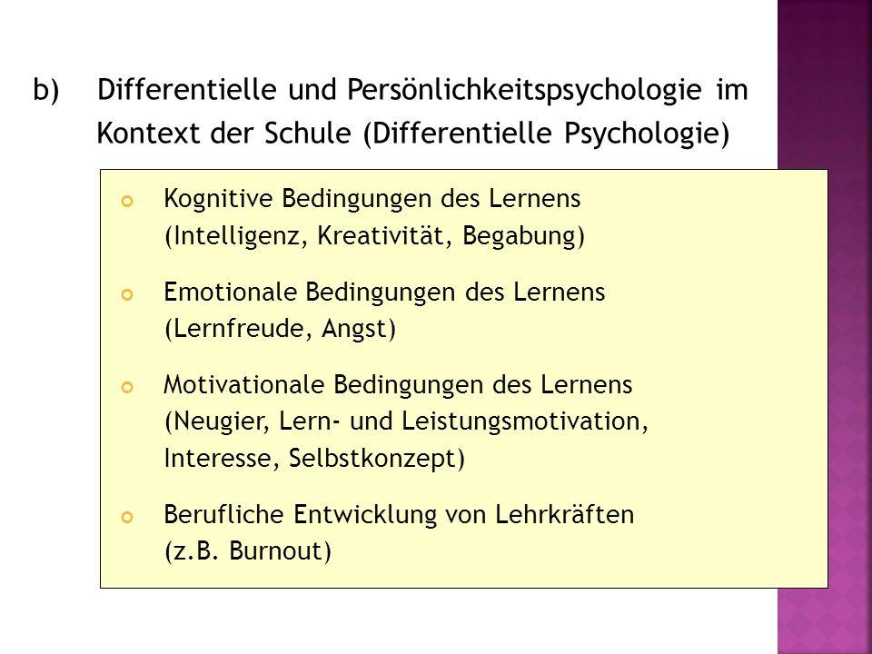 b) Differentielle und Persönlichkeitspsychologie im