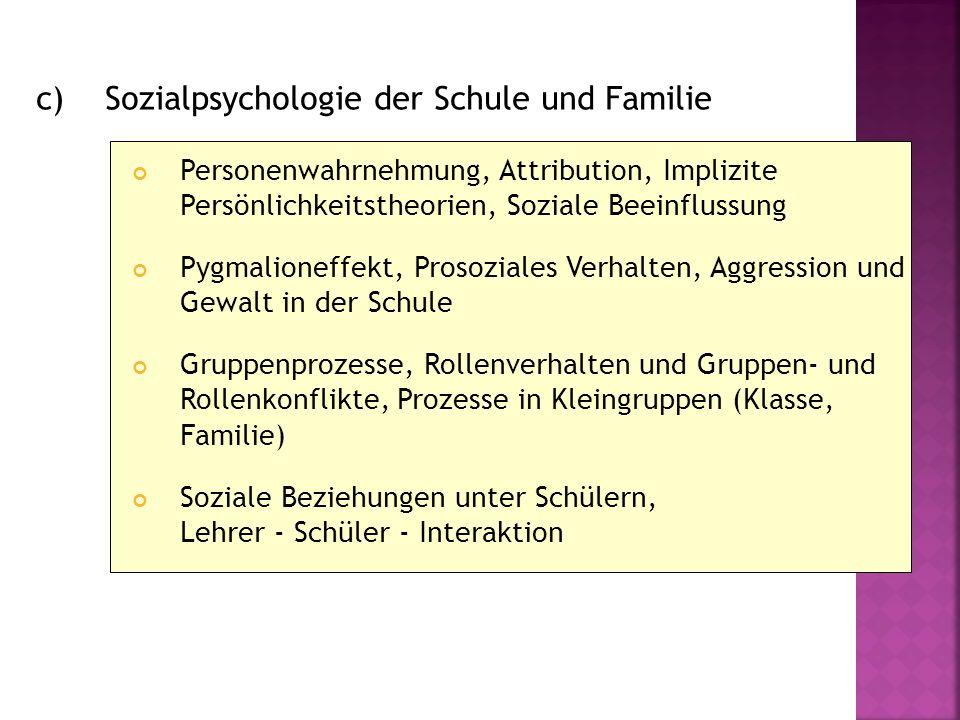 c) Sozialpsychologie der Schule und Familie