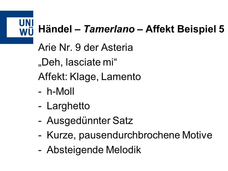 Händel – Tamerlano – Affekt Beispiel 5