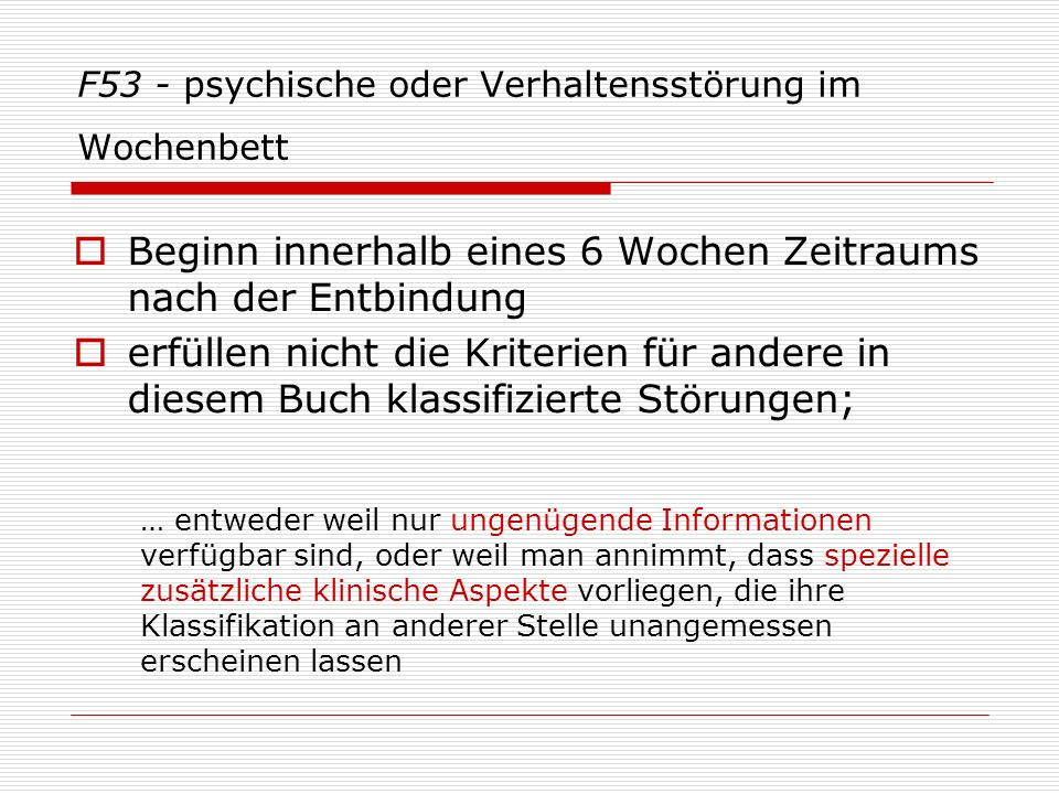 F53 - psychische oder Verhaltensstörung im Wochenbett