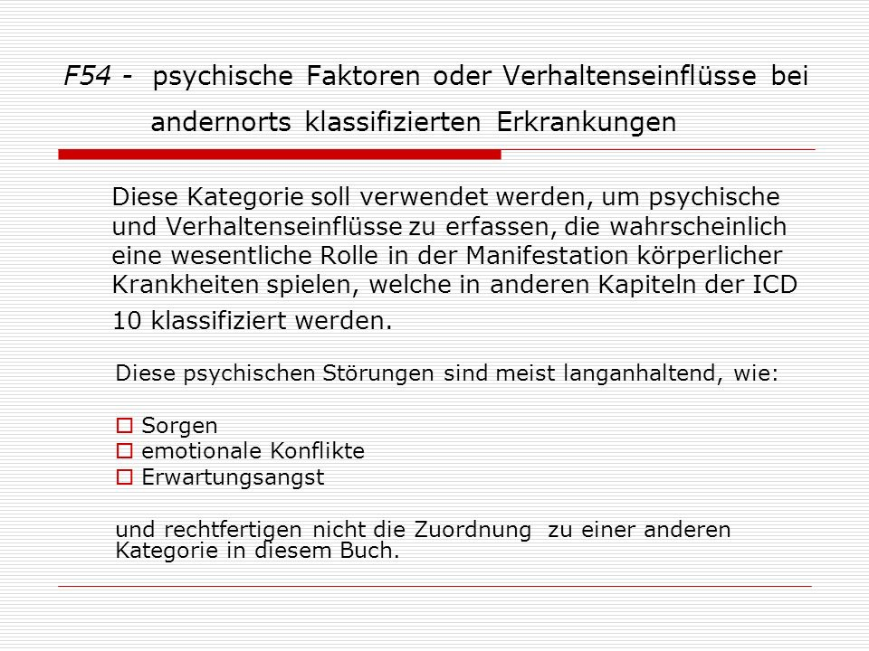 F54 - psychische Faktoren oder Verhaltenseinflüsse bei