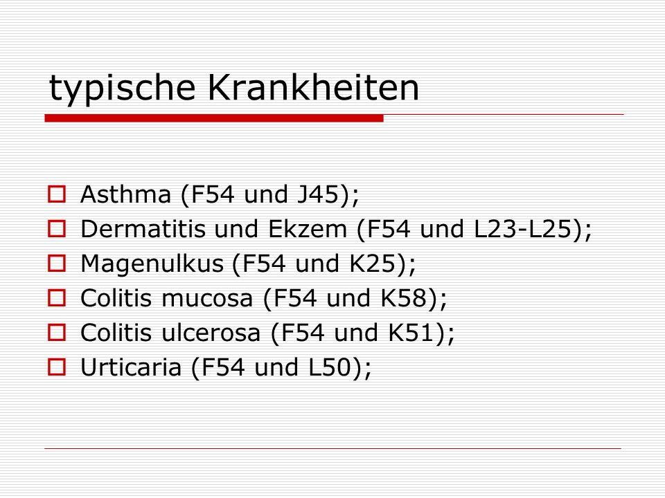 typische Krankheiten Asthma (F54 und J45);