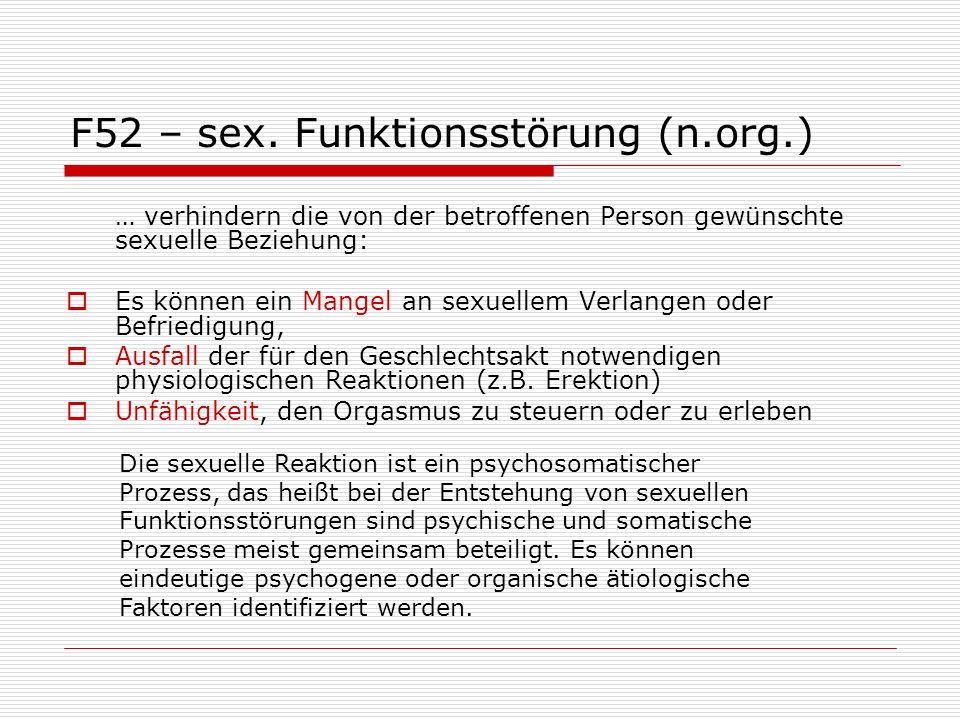 F52 – sex. Funktionsstörung (n.org.)